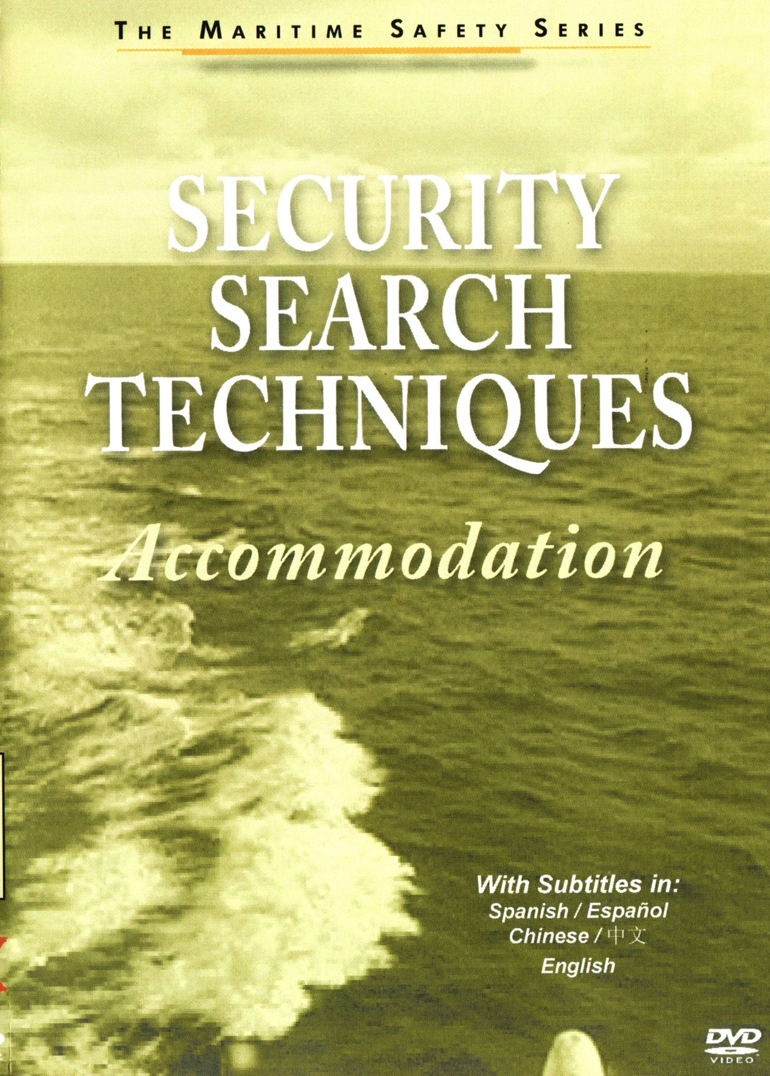 Security Search Techniques: Accomodation